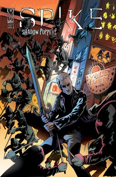 Spike: Shadow Puppets (Vol 1 2007) #1 CVR A