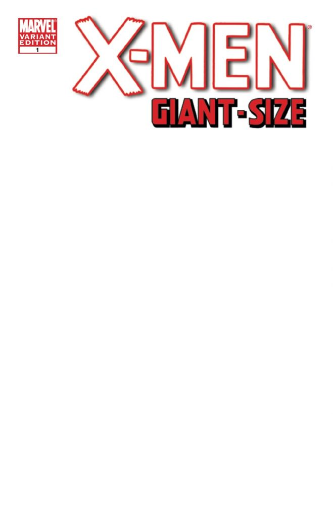 X-Men: Giant-Size (Vol 1 2011) #1 CVR D Blank Variant