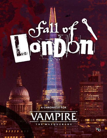 Vampire The Masquerade: The Fall of London