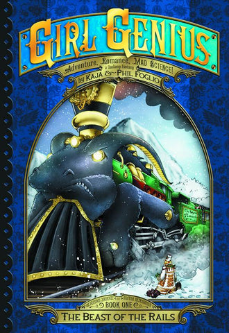 Girl Genius Second Journey TP Vol 01 Beast Of The Rails