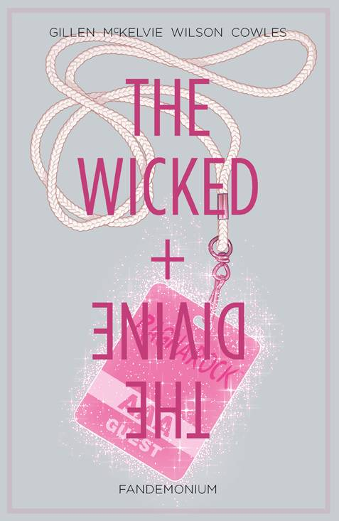 Wicked & Divine TP Vol 02 Fandemonium