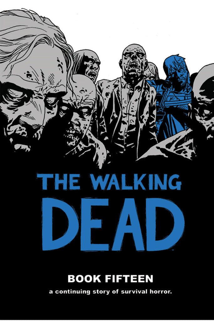 Walking Dead HC Vol 15