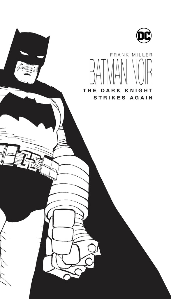 BATMAN NOIR THE DARK KNIGHT STRIKES AGAIN HC