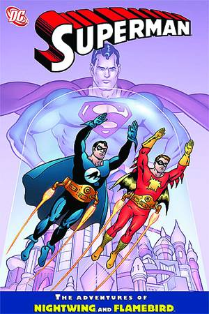 Superman Adventures Of Nightwing & Flamebird TP
