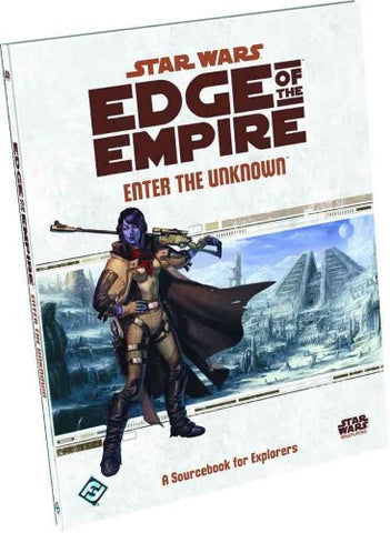 Star Wars RPG: Edge of the Empire - Enter the Unknown Sourcebook