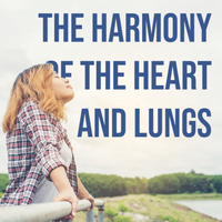 The Harmony of the Heart and Lungs