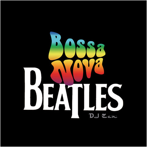 Bossa Nova Beatles - Zenergy Music
