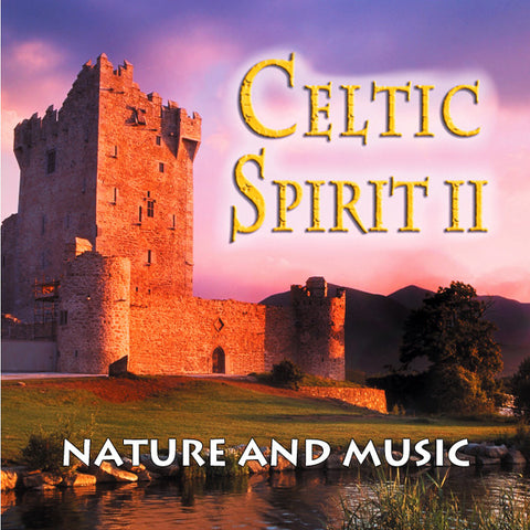 Celtic Spirit II - Naturescapes Music