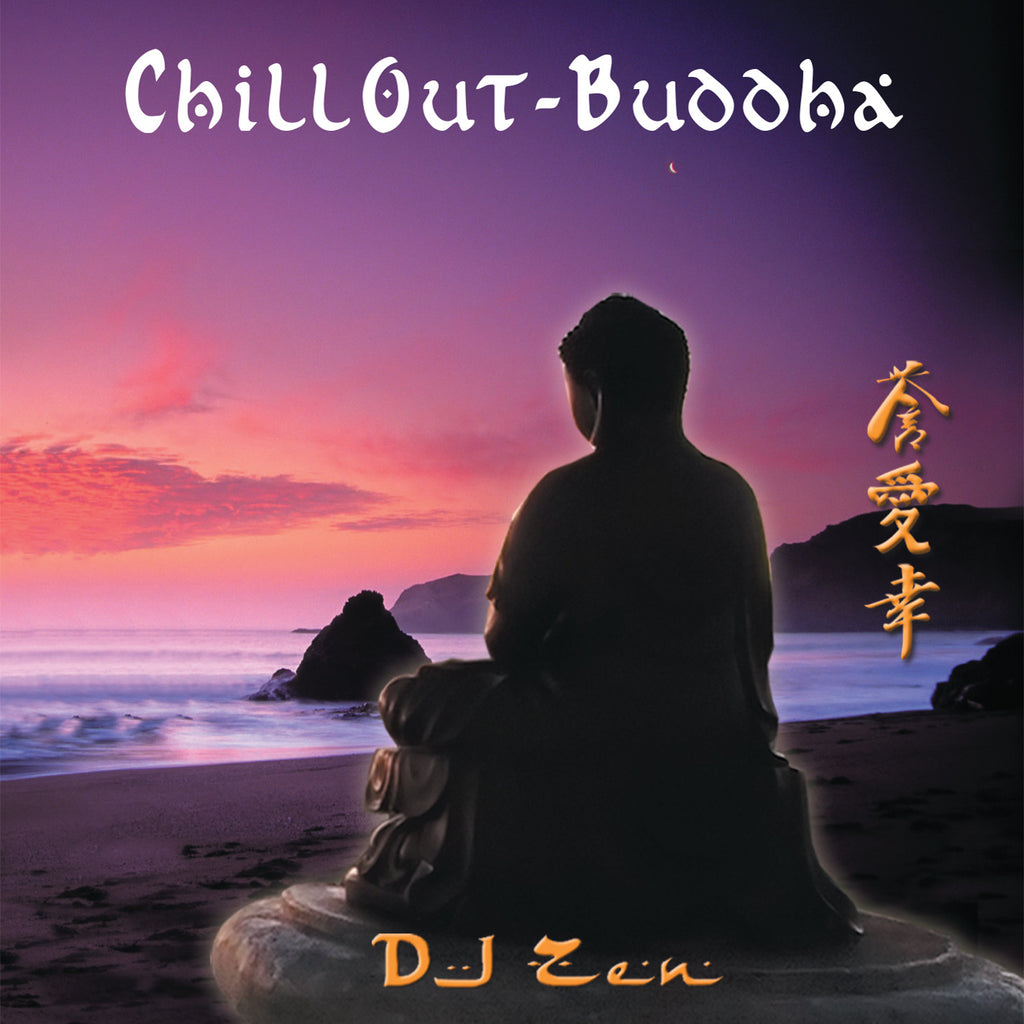 Chill Out Buddha - DJ Zen