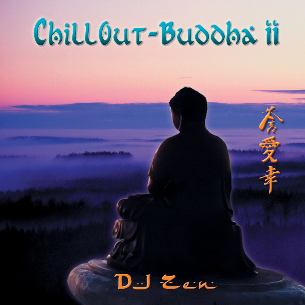 Chill Out Buddha II - DJ Zen