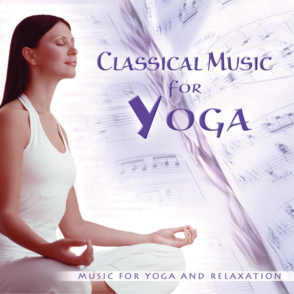 CLASSICAL MUSIC FOR YOGA - John of Light