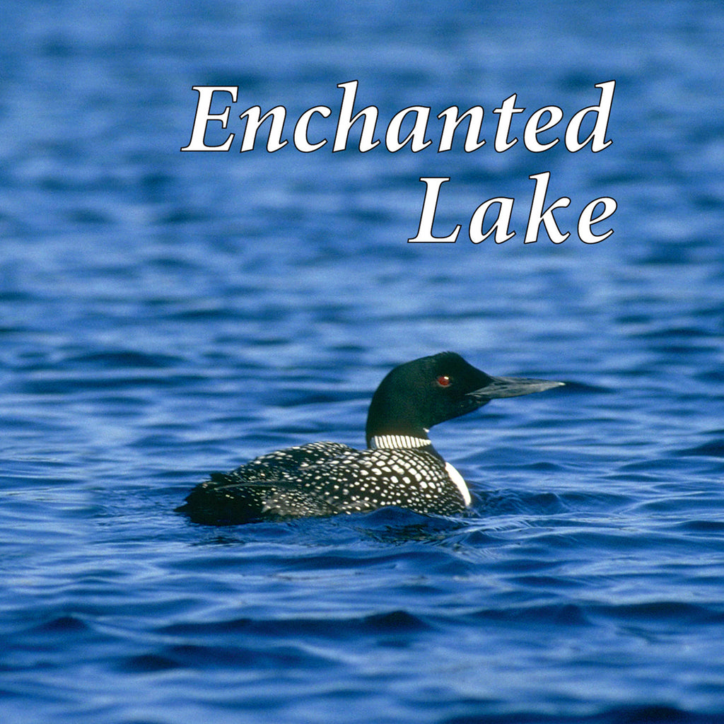 Enchanted Lake - Naturescapes Music