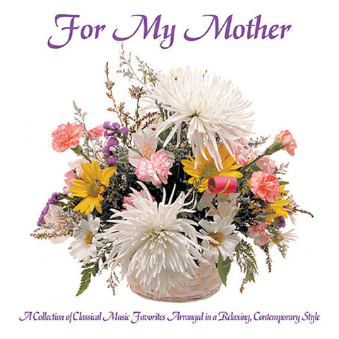 For My Mother - Zenergy Music