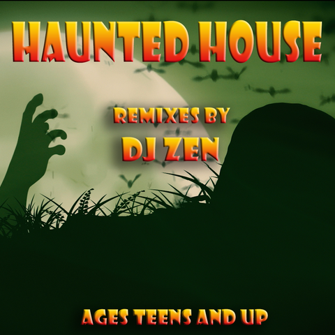 Haunted House - DJ Zen