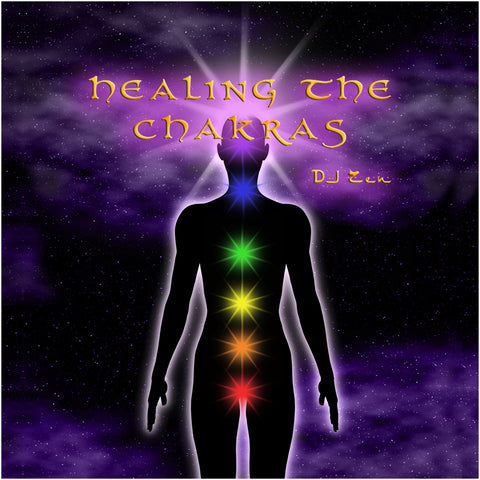 Healing the Chakras - DJ Zen