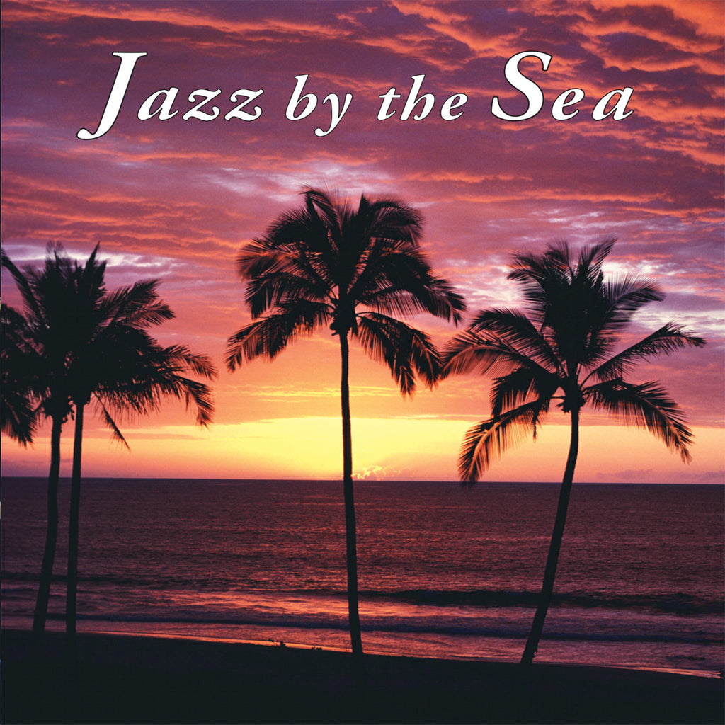 Jazz by the Sea - Naturescapes Music