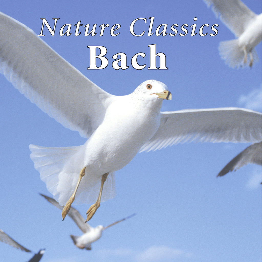 Nature Classics Bach - Naturescapes Music