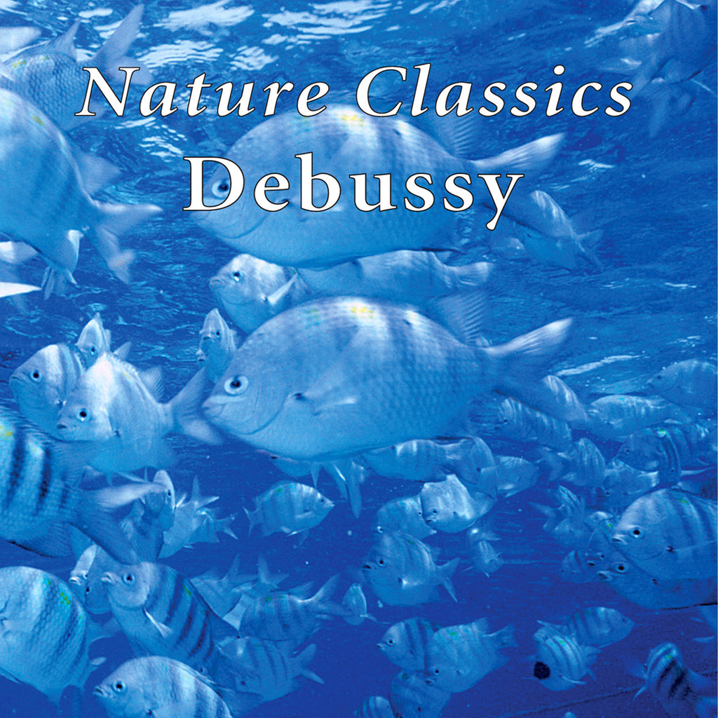 Nature Classics Debussy - Naturescapes Music