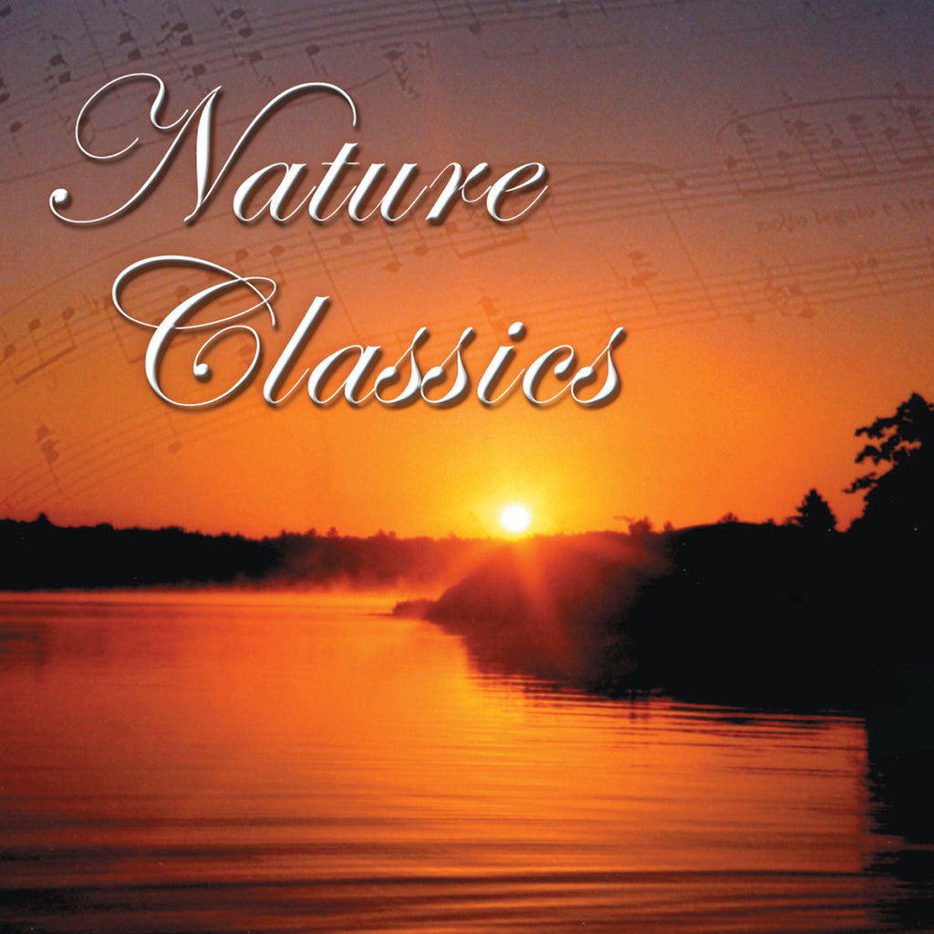 Nature Classics - Naturescapes Music