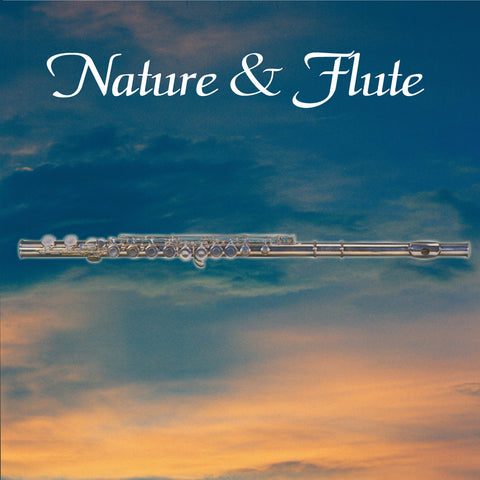 Nature & Flute - Naturescapes Music