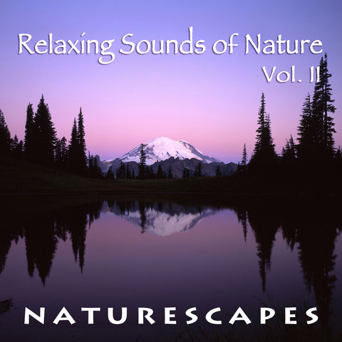 Relaxing Sounds of Nature II