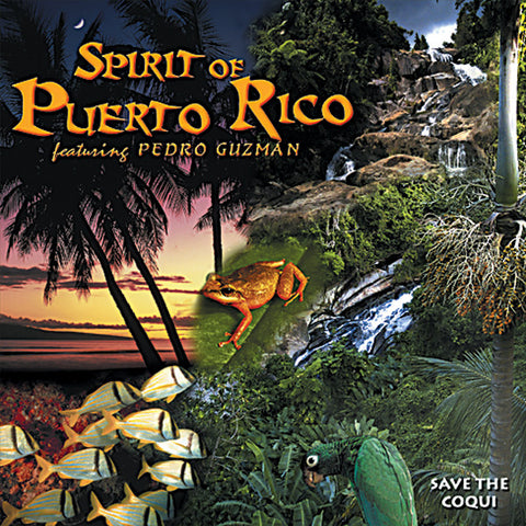 Spirit of Puerto Rico - Naturescapes Music