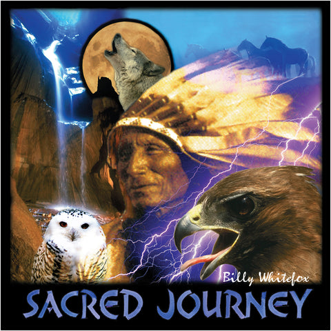 Sacred Journey - Billy Whitefox, John of Light