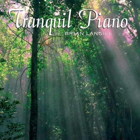 Tranquil Piano - Brian Langill
