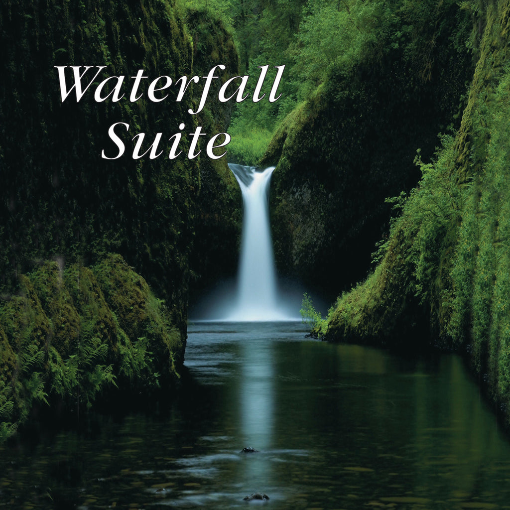 Waterfall Suite - Naturescapes Music