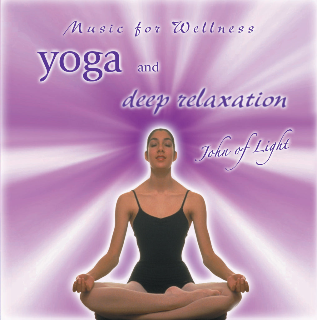 Yoga and Deep Relaxation - John of Light