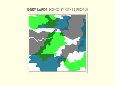 Grey Lands - Songs by Other People - LP