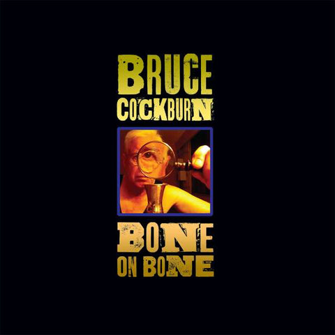 Bruce Cockburn - Bone to Bone - LP