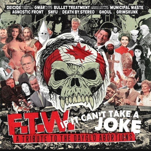 F.T.W. If It Can't Take a Joke - Tribute to The Dayglo Abortions - LP