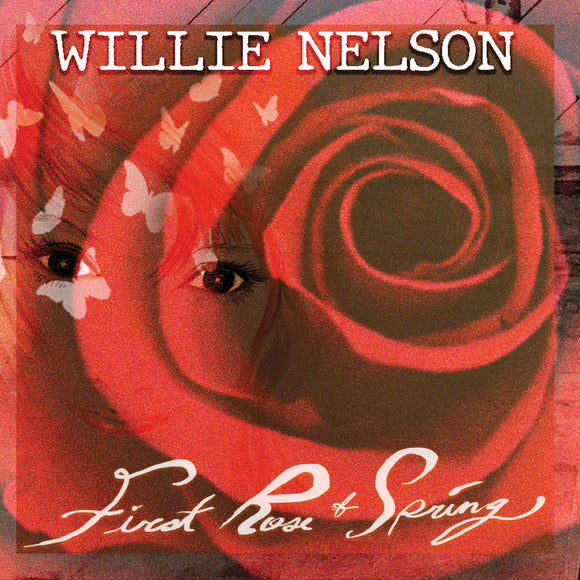 Willie Nelson - First Rose Of Spring - CD