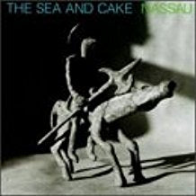 The Sea and Cake - Nassau - 1 LP