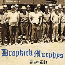 Dropkick Murphys - Do or Die - CD