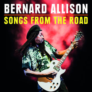 Bernard Allison - Songs From The Road - CD/DVD