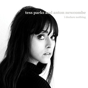 Tess Parks & Anton Newcombe - I Declare Nothing - LP