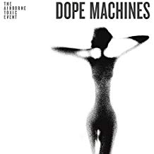 The Airborne Toxic Event - Dope Machines - CD