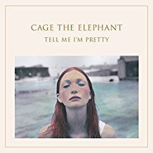 Cage the Elephant - Tell Me I'm Pretty - LP