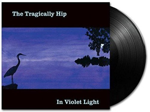 Tragically Hip - In Violet Light - LP