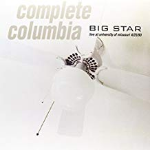 Big Star - Complete Columbia: Live at University of Missouri - 2 LP