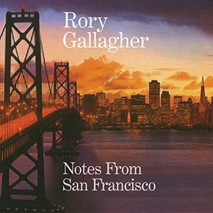 Rory Gallagher - Notes From San Francisco - 2 CD