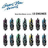 13 Engines - Brave New Waves Session LP