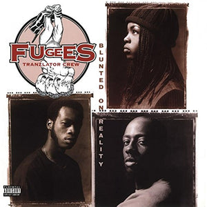 The Fugees - Blunted On Reality - LP