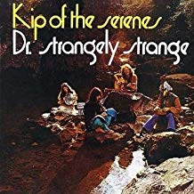 Dr. Strangely Strange - Kip of the Serenes LP