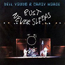 Neil Young & Crazy Horse - Rust Never Sleeps LP