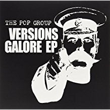 The Pop Group - Versions Galore EP - LP
