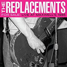 The Replacements - For Sale: Live at Maxwell's 1986 - 2CD