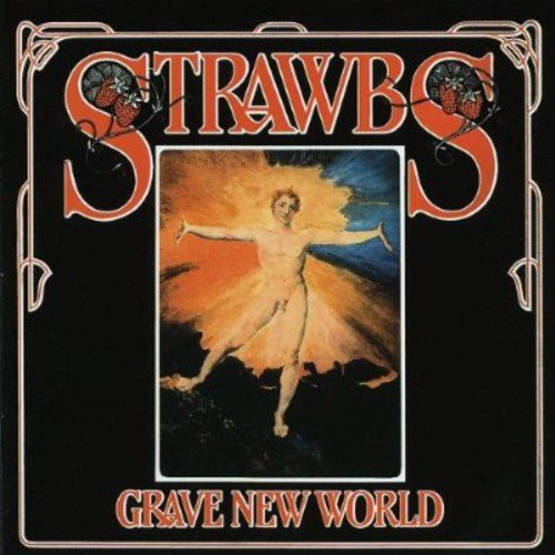 Strawbs - Grave New World -  CD